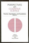 Perspectives on Cognitive Science, Volume 2: Theories, Experiments, and Foundations - Janet Wiles, Terry Dartnall