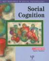 Social Cognition: Key Readings - David A. Hamilton, Arie W. Kruglanski