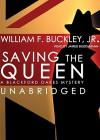 Saving the Queen - William F. Buckley Jr., Jim Bushnell