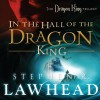 In the Hall of the Dragon King (Audio) - Stephen R. Lawhead, Tim Gregory