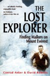 The Lost Explorer: Finding Mallory on Mt Everest - Conrad Anker, David Roberts