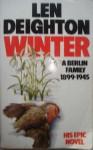 Winter A Berlin Family, 1899 1945 - Len Deighton