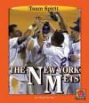 The New York Mets - Mark Stewart, James L. Gates