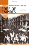 Edge of Empires: Chinese Elites and British Colonials in Hong Kong - John M. Carroll