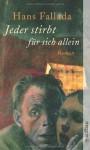 Jeder stirbt für sich allein: Roman (Fallada) - Hans Fallada