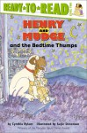 Henry and Mudge and the Bedtime Thumps - Cynthia Rylant, Suçie Stevenson