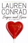 Sugar & Spice - Lauren Conrad