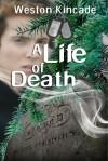 A Life of Death - Weston Kincade