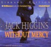 Without Mercy - Jack Higgins, Michael Page