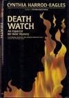Death Watch - Cynthia Harrod-Eagles