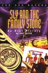 Sly and the Family Stone: An Oral History - Joel Selvin, Dave Marsh