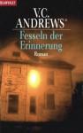 Fesseln der Erinnerung - V.C. Andrews