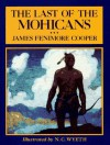 The Last of the Mohicans (Scribner's Illustrated Classics) - N.C. Wyeth, James Fenimore Cooper
