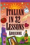 Italian in 32 Lessons - Adrienne, Teresa Powell-Smith Bonvecchiato