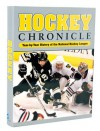 Hockey Chronicle 2007: Year by Year History of the National Hockey League - Morgan Hughes, Stan Fischler, Joseph Romain, James Duplacey