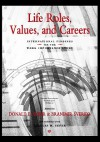 Life Roles, Values, And Careers: International Findings Of The Work Importance Study - Donald E. Super, Charles M. Super