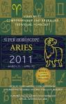 Super Horoscopes Aries 2011 - Margarete Beim