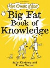The Comic Strip Big Fat Book of Knowledge - Tracey Turner, Sally Kindberg