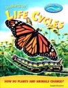 Looking at Life Cycles: How Do Plants and Animals Change? - Angela Royston