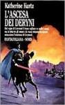 L'ascesa dei Deryni (Saga dei Deryni, #1) - Katherine Kurtz, Annarita Guarnieri