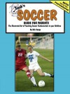 Teach'n Soccer Guide for Parents - Bob Swope
