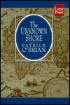 The Unknown Shore - Patrick O'Brian