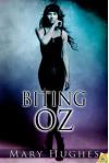 Biting Oz (Biting Love) - Mary Hughes