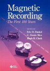Magnetic Recording: The First 100 Years - John Daniel