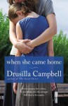 When She Came Home - Drusilla Campbell