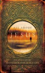 All about Jesus: The Single Story from Matthew, Mark, Luke, and John - Roger Quy, Biblica