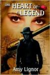 The Heart of a Legend - Amy Lignor, Vin Libassi