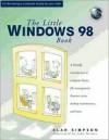 The Little Windows 98 Book - Alan Simpson, JOHN GRIMES