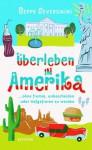 Überleben in Amerika ... ohne fromm, unbescheiden oder tiefgefroren zu werden - Beppe Severgnini, Bruno Genzler
