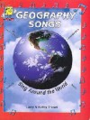 Geography Songs (You Never Forget What You Sing) - Larry Troxel, Kathy Troxel