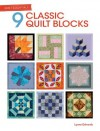 Quilt Essentials - 9 Classic Quilt Blocks - Lynne Edwards