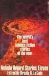 Nebula Award Stories Eleven - Ursula K. Le Guin, Craig Strete, Fritz Leiber, Tom Reamy