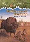 Bufalos Antes del Desayuno - Mary Pope Osborne, Sal Murdocca, Marcela Brovelli