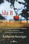 Ida B: Y Sus Planes Para Potenciar La Diversion, Evitar Desastres Y (Posiblemente) Salvar El Mundo - Katherine Hannigan