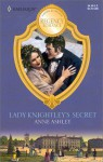 Lady Knightley's Secret (Mills and Boon Historical #637) - Anne Ashley