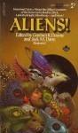 Aliens! - Robert Silverberg, Damon Knight, Frederik Pohl, R.A. Lafferty, Philip K. Dick, James Tiptree Jr., Gardner R. Dozois, Larry Niven, Jack Dann, Fredric Brown, Edgar Pangborn, Gordon R. Dickson, Algis Budrys