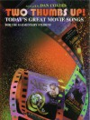 Two Thumbs Up!: Today's Great Movie Songs for the Elementary Student - Dan Coates