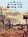Barnet and Hadley Past - Pamela Taylor