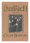 Patriarch - Chaim Bermant
