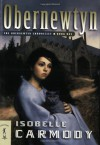 The Obernewtyn Chronicles Volume 1: Popular Penguins - Isobelle Carmody