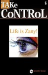 Life is Zany! How to be more positive (TAKe CoNTRoL) - Jennifer Stone