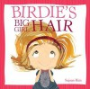 Birdie's Big-Girl Hair - Sujean Rim
