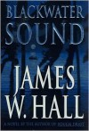 Blackwater Sound (Thorn, #7) - James W. Hall