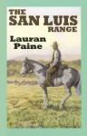 The San Luis Range - Lauran Paine