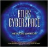Atlas of Cyberspace - Martin Dodge, Rob Kitchin
