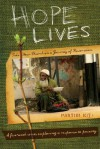Hope Lives: Pastor Kit: Take Your Church on a Journey of Restoration [With CDROM and DVD and Hope Lives Book, Pastor Guide] - Rick Olmstead, Amber Van Schooneveld